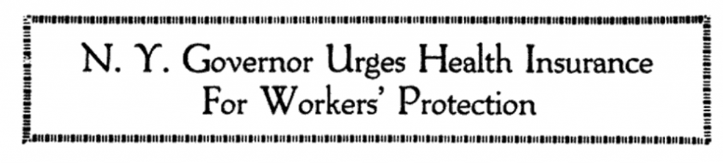 1920 NY Governor Urges Health Insurance for Workers' Protection