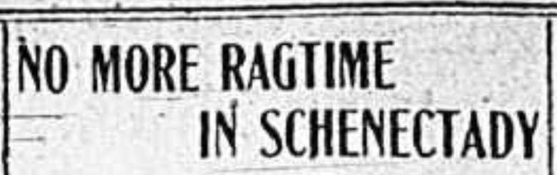 No More Ragtime in Schenectady