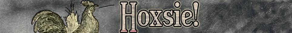 Hoxsie!